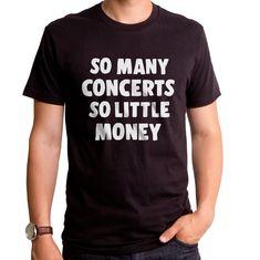 a7754e23c So Many Concerts T-Shirt #ConcertTShirts #FunnyTShirts #TheStruggleIsReal