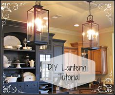 Lipstick and Sawdust: DIY Lantern Tutorial - amazing re-do! - Would be good for the light in the dining room