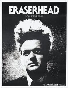 Eraserhead (1977) - David Lynch