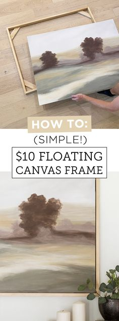 Back with Part 2 of my DIY landscape art project—make sure to check out yesterday's post first if you missed my painting tutorial! Once the painting was dry, we got to work building the frame… Floating Canvas Frame, Diy Canvas Frame, Painted Canvas Diy, Framing Canvas Art, Framed Canvas Prints, Wood Canvas, Painted Wood, Diy Wall Art, Diy Art