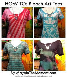 Miss Maya has a really fun tutorial on her blog – she used bleach to make some fun shirt designs. She made them last Wednesday, and has worn all of