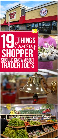 19 Things Every Shopper Should Know About Trader Joe's