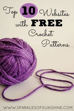 Crochet Diy Top 10 Websites With Free Crochet Patterns - Sparkles of Sunshine - If you're looking for free crochet patterns, you're in luck. Check out this list of the top 10 websites with free crochet patterns at Sparkles of Sunshine. Stitch Crochet, Knit Or Crochet, Learn To Crochet, Crochet Crafts, Crochet Stitches, Crochet Hooks, Crochet Projects, Crochet Patterns, Crochet Ideas