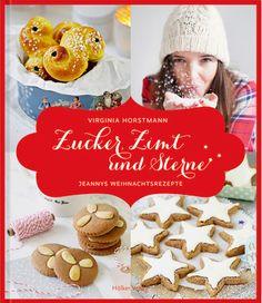 Zucker Zimt und Sterne - meine Weihnachtsrezepte im Kochbuchformat von Hoelker/Coppenrath.