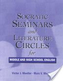 Socratic Seminars and Literature Circles for Middle and High School English