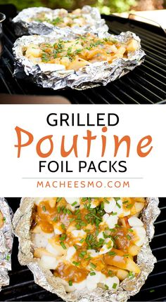 Grilled Poutine Foil Packs: Enjoy the nice grilling weather and make delicious…