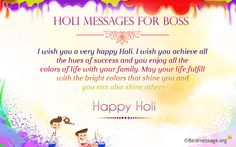 Happy Holi Messages for Boss - Colorful Holi Wishes 2016 to your boss to wish him a very happy Holi.