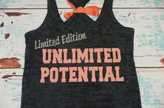 Racerback Burnout Tank Top. Limited Edition. Unlimited Potential. Crossfit tank. Running Tank. Runner Gift