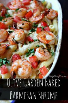 Olive Garden Recipe You Will LOVE - Enough for 4 hungry adults - Done in about 30 minutes. Olive Garden Baked Parmesan Shrimp Recipe. Sinfully delicious!