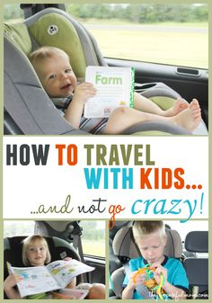 Tips for traveling with young children and how to occupy them so you don't go crazy!