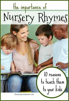 10 reasons why nursery rhymes are SO important for kids - even in this digital age!