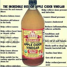 """The incredible uses for apple cider vinegar. BUT - you must use raw vinegar with the """"mother"""", regular distilled vinegars have had the wonderful healthful properties removed."""
