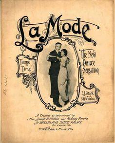 'La Mode' Tango Time - The New dance Sensation Old Sheet Music, Music Sheets, Vintage Sheet Music, Music Covers, Book Covers, Tango Dress, Illustration Art, Illustrations, Ballroom Dancing