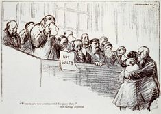 "Kenneth Russel Chamberlan, ""Woman are too sentimental for jury duty--Anti-Suffrage argument,"" in Puck, 1915 January 23"
