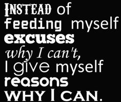 My reasons why far outweigh my excuses!    Http://madetothrive.le-vel.com/experience