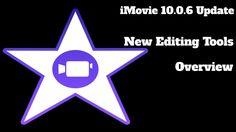iMovie 10.0.6 OS X Yosemite Update New Editing Tools