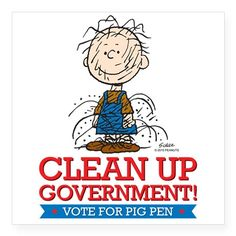 Pig Pen Clean Up Government Sticker - Peanuts Gang in Politics Peanuts Christmas, Charlie Brown Christmas, Charlie Brown And Snoopy, Snoopy Love, Snoopy And Woodstock, Good Day Wishes, Snoopy Comics, Snoopy Pictures
