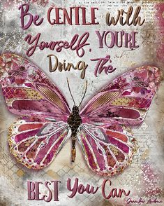 Shop Be Gentle Square Paper Coaster created by Textured_Home. Butterfly Quotes, Butterfly Art, Butterfly Symbolism, Butterfly Painting, Positive Thoughts, Positive Quotes, Spiritual Thoughts, Be Gentle With Yourself, Life Quotes Love