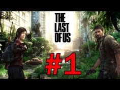 The Last Of Us - Walkthrough Part 1 First 90 Minutes [1080p HD]