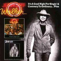Jerry Jeff Walker - It's a Good