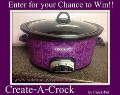 Come & Enter to win a Create-A-Crock™ Slow Cooker by Crock-Pot®.  Many colors to choose from!!