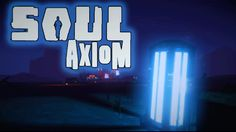 TRON MEETS THE LAWNMOWER MAN - Soul Axiom Gameplay