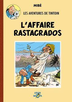 Héraldie: Tintin : les aventures apogryphes, parallèles et interdites