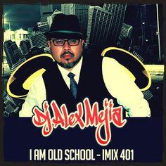 "Check out ""I am Old School #401 Mejia Mix"" by Dj Alex Mejia on Mixcloud"
