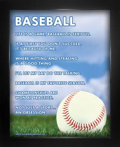 """Baseball Inspiration 8"""" x 10"""" Poster Print. Humorous quotes like, """"Life is a game, baseball is serious,"""" will inspire baseball players to do their best. A baseball poster makes a great gift for fans and players."""