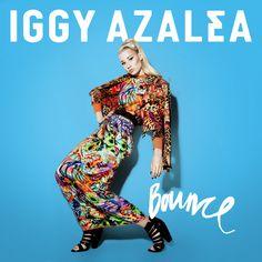 Bounce (CDQ) by Iggy Azalea - Music TWEETMYSONG.COM - @tweetmysongcom