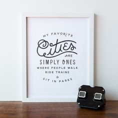 Favorite Cities Quote Art Print by APairOfPears on Etsy  Each art print comes hand stamped on the back with our genuine art print logo using black archival quality ink.