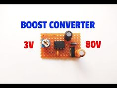 3 Volt To 80 Volt Boost Converter.Voltage Booster Circuit By Using 555 IC. Electronics Basics, Electronics Projects, Electronic Circuit Design, Sony Led, Simple Circuit, Audio Amplifier, Voltage Regulator, Circuit Diagram, Technology