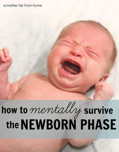 How to mentally survive the newborn phase