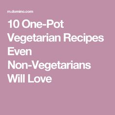 Tight on time? These recipes are quick, healthy, and require only one pot. One Pot Vegetarian, Vegetarian Recipes Easy, Go Veggie, Airstream, Yum Yum, Plant Based, Veggies, Lunch