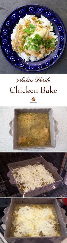 EASY Salsa Verde Chicken Bake! 4 ingredients, 1 pot. Boneless, skinless chicken breasts baked in tomatillo salsa verde sauce, topped with melted jack cheese.  ~ SimplyRecipes.com