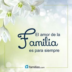 El Amor de la Familia es para Siempre!