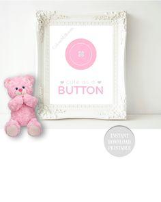CUTE as a BUTTON Nursery 8x10 Printable Baby Girl by ColourMyRoom