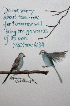 do-not-worry-about-tomorrow-bible-quotes.jpg (500×750)