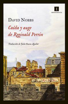 Un libro al día: David Nobbs: Caída y auge de Reginald Perrin