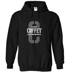 cool COFFEY Name Tshirt - TEAM COFFEY, LIFETIME MEMBER