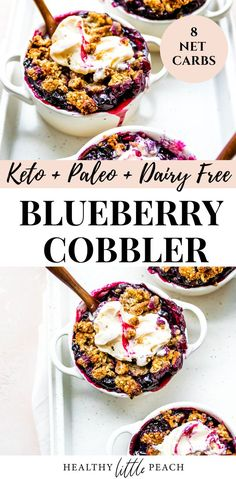 This Keto Blueberry Cobbler is the perfect sweet treat that won't ruin your diet. The filling consists of fresh blueberries, all-natural sweeteners, lemon juice and xanthan gum and is topped with a nutty crumble and baked to perfection. Keto, Paleo, Gluten Free, and Dairy Free. #ketobluberrycobbler #ketodesserts #ketorecipes #healthycobblers #healthyrecipes #blueberrycobbler #glutenfree #dairyfree Quick Healthy Desserts, Paleo Dessert, Low Carb Desserts, Healthy Sweets, Healthy Foods, Dairy Free Recipes, Keto Recipes, Yummy Recipes, Dinner Recipes