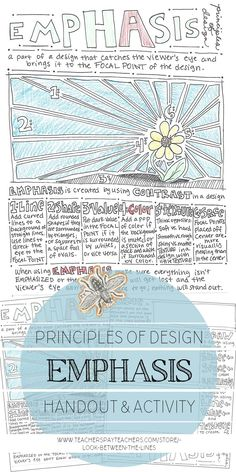 Whenever my speedy art students finish a project early, I love having handouts like this one hand. A back and front worksheet that focuses on the principles of design, emphasis. Plus it's hand drawn, which is nice in a day and age of nothing but digital. Elements And Principles, Elements Of Art, High School Art, Middle School Art, Emphasis In Art, Visual Art Lessons, 7 Arts, Art Handouts, Art Worksheets