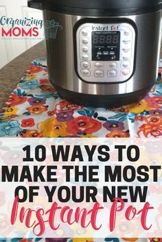 Ready to use your Instant Pot? Here are some ideas for making the most of it, and some tips for making it easier to use.
