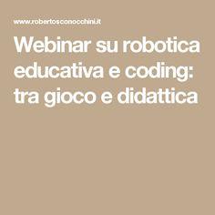 Webinar su robotica educativa e coding: tra gioco e didattica