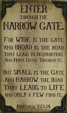 Matt. 7:13-14