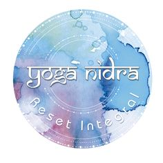Yoga Nidra Reset Integral. Ciclos de Formación online y presencial. http://www.yoganidrareset.com/