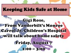 Gigi Rose, from Monroe Carrol Jr. Children's Hospital will talk about how to keep a house safe from exploring toddlers and children.  She'lll cover key injury areas in the home and how to mitigate  them and share information about resources about home safety, safe sleep, and safety equipment. She'll also talk about car seat safety.