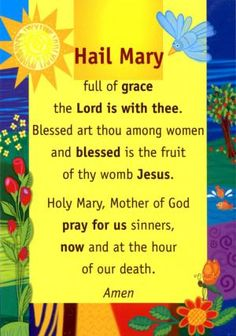 Hail Mary - Prayer Poster. Colourful laminated poster of the 'Hail Mary'. Size: A3 - order ref: PM73/PP02 - price: £3.91 + VAT = £4.69. From the set of four Prayer Posters: 'Our Father, 'Hail Mary', 'Glory Be' and 'Angel of God' - order ref: PM73/PP05 - £13.90 + £16.68
