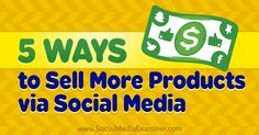 5 Ways to Sell More Products via Social Media http://rite.ly/jL0J