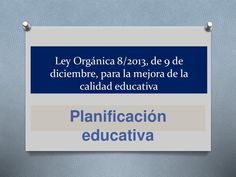 Planificación educativa by Instituto Nacional de Evaluación Educativa via slideshare
